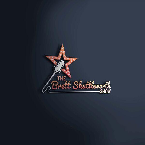 The Brett Shuttleworth Show (Podcast)  Podcast Artwork Image