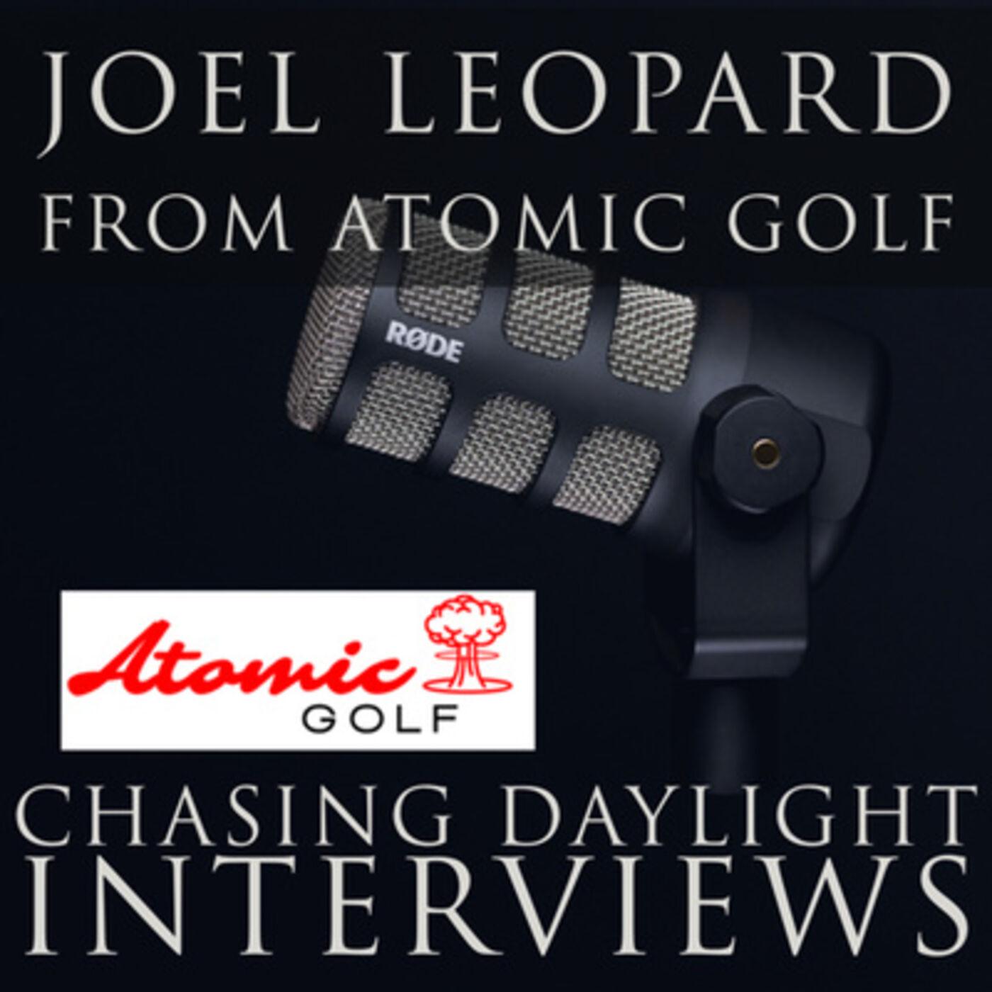 E7: Joel Leopard from Atomic Golf