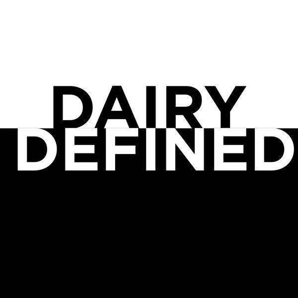 Dairy Defined Podcast Artwork Image