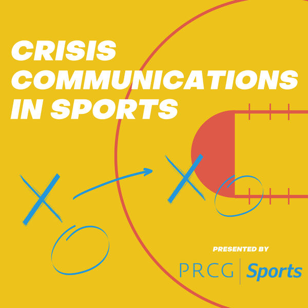 Crisis Communications in Sports Podcast Artwork Image