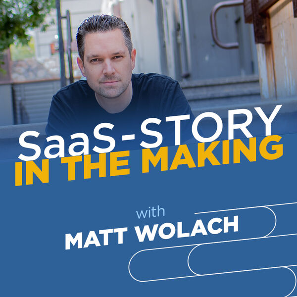 SaaS-Story in the Making Podcast Artwork Image