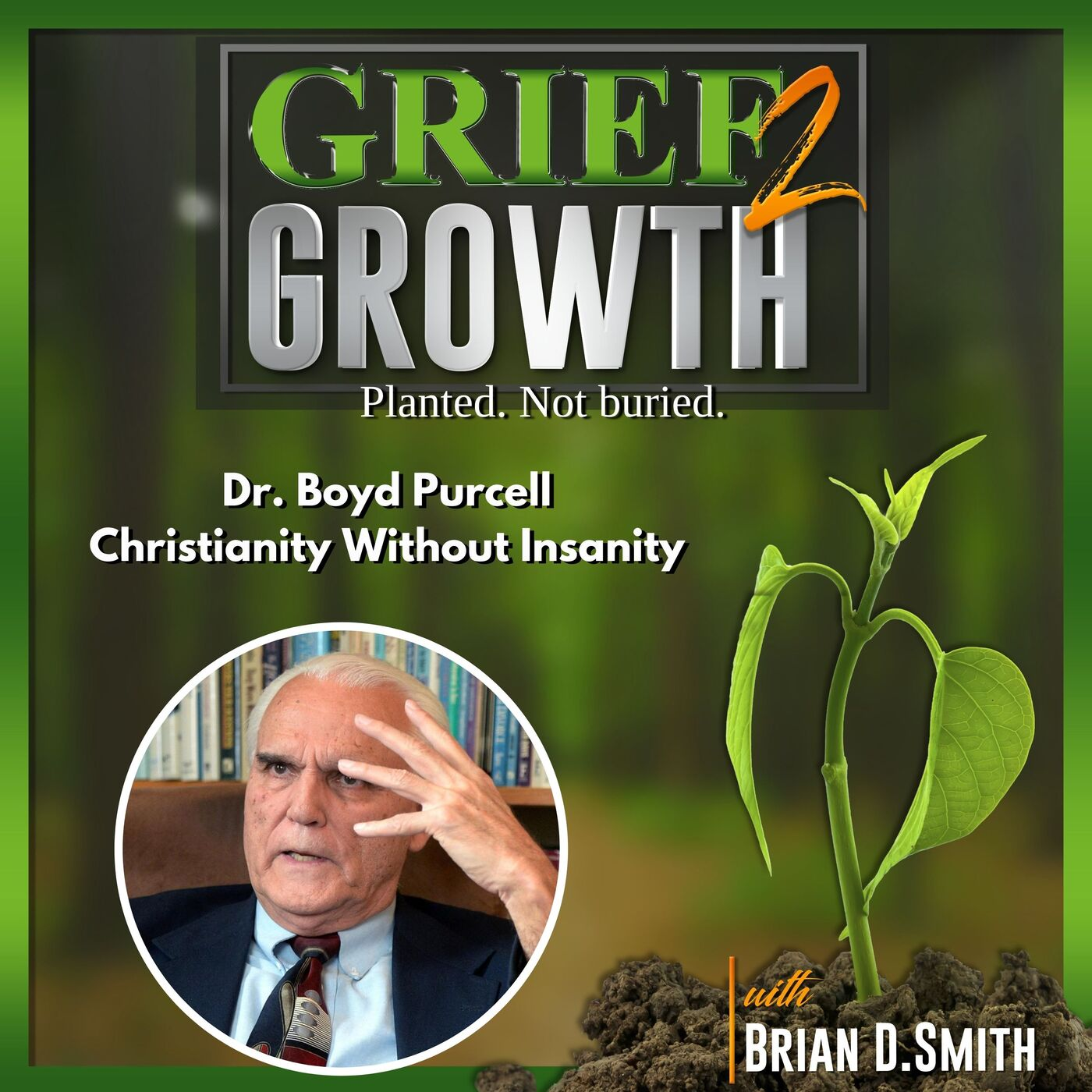Dr. Boyd Purcell- Christianity Without Insanity