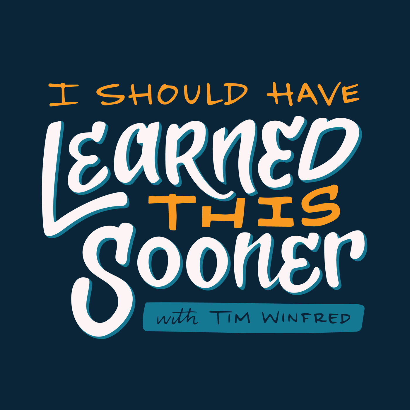 I Should Have Learned This Sooner – Discussing life lessons for self-improvement