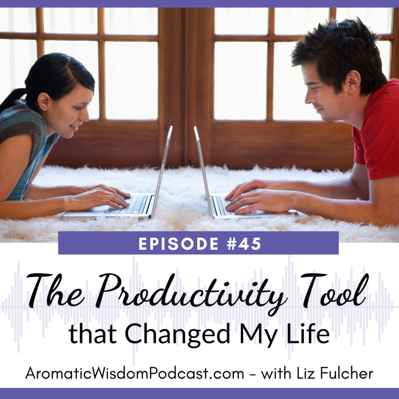 AWP 045: The Productivity Tool that Changed My Life