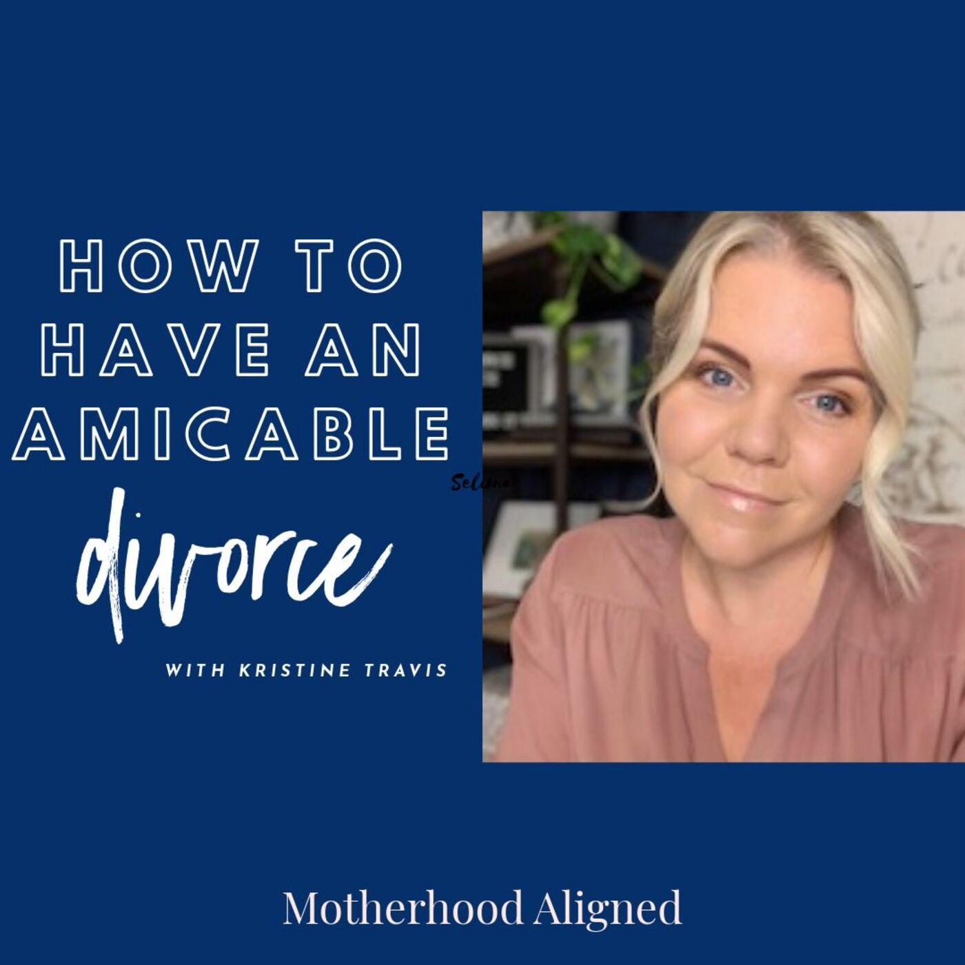 How to Have an Amicable Divorce with Kristine Travis