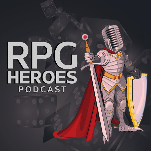 RPG Heroes Podcast Podcast Artwork Image