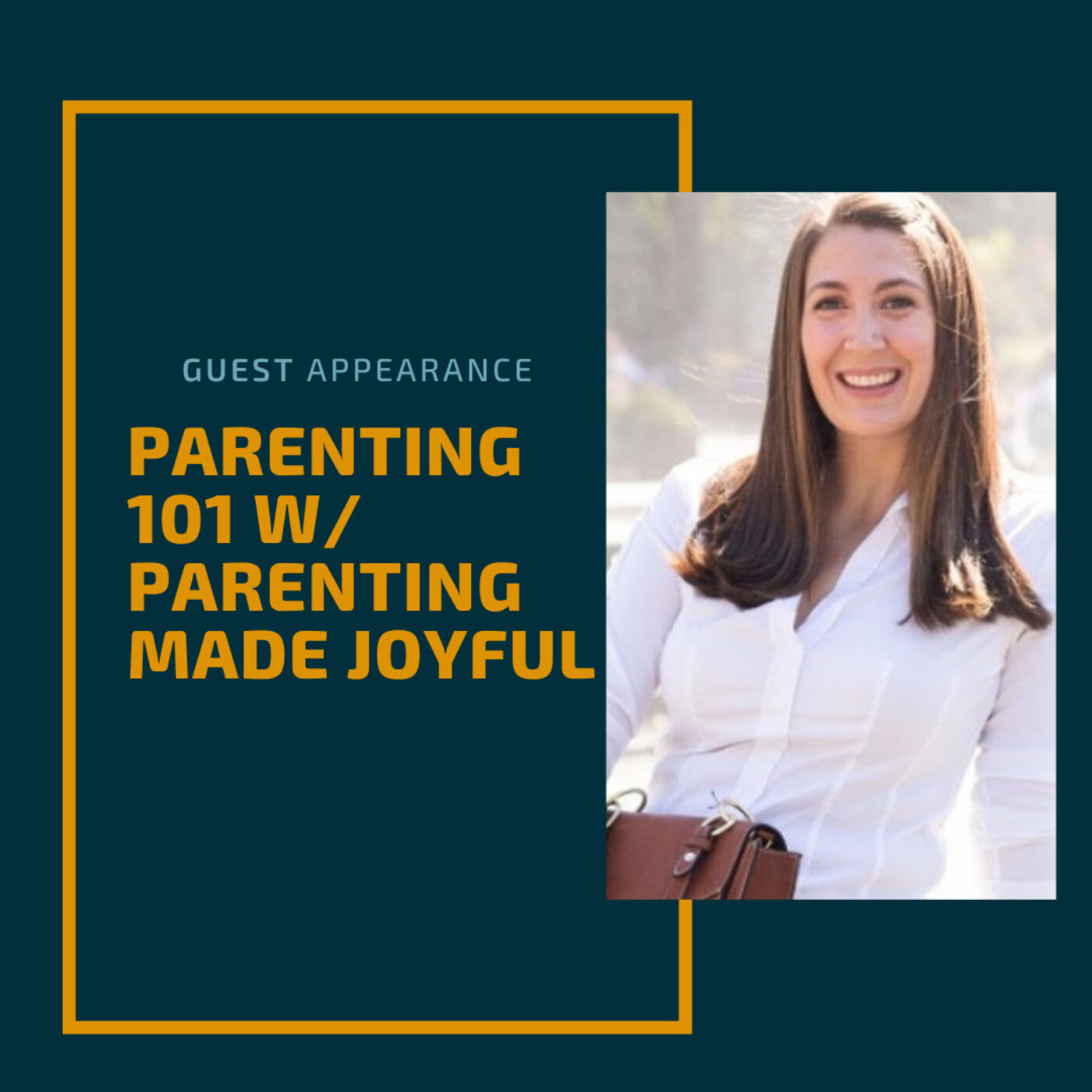 Parenting 101 w/ Parenting Made Joyful
