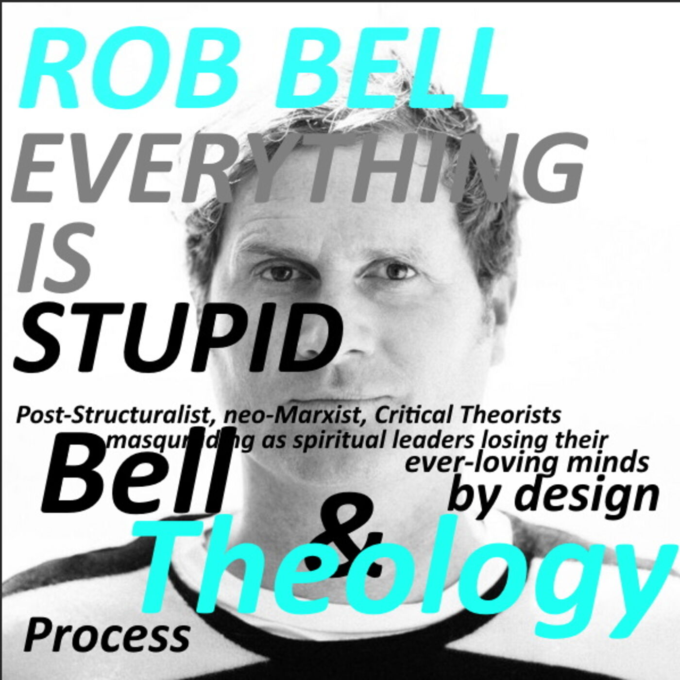 Rob Bell in Process