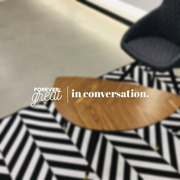 Forever Great in Conversation  Podcast Artwork Image