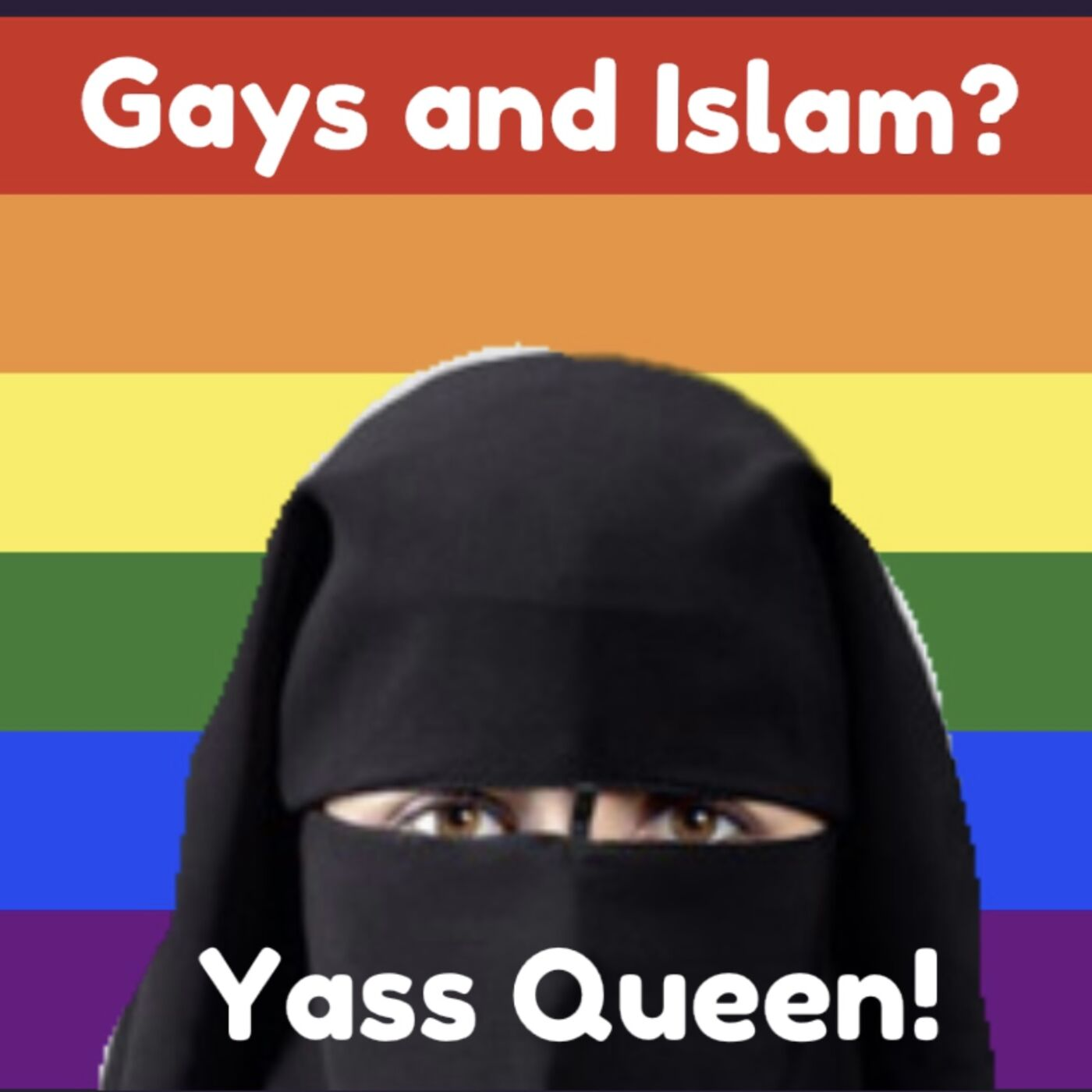 Episode 30: Gays and Islam? Yass Queen!