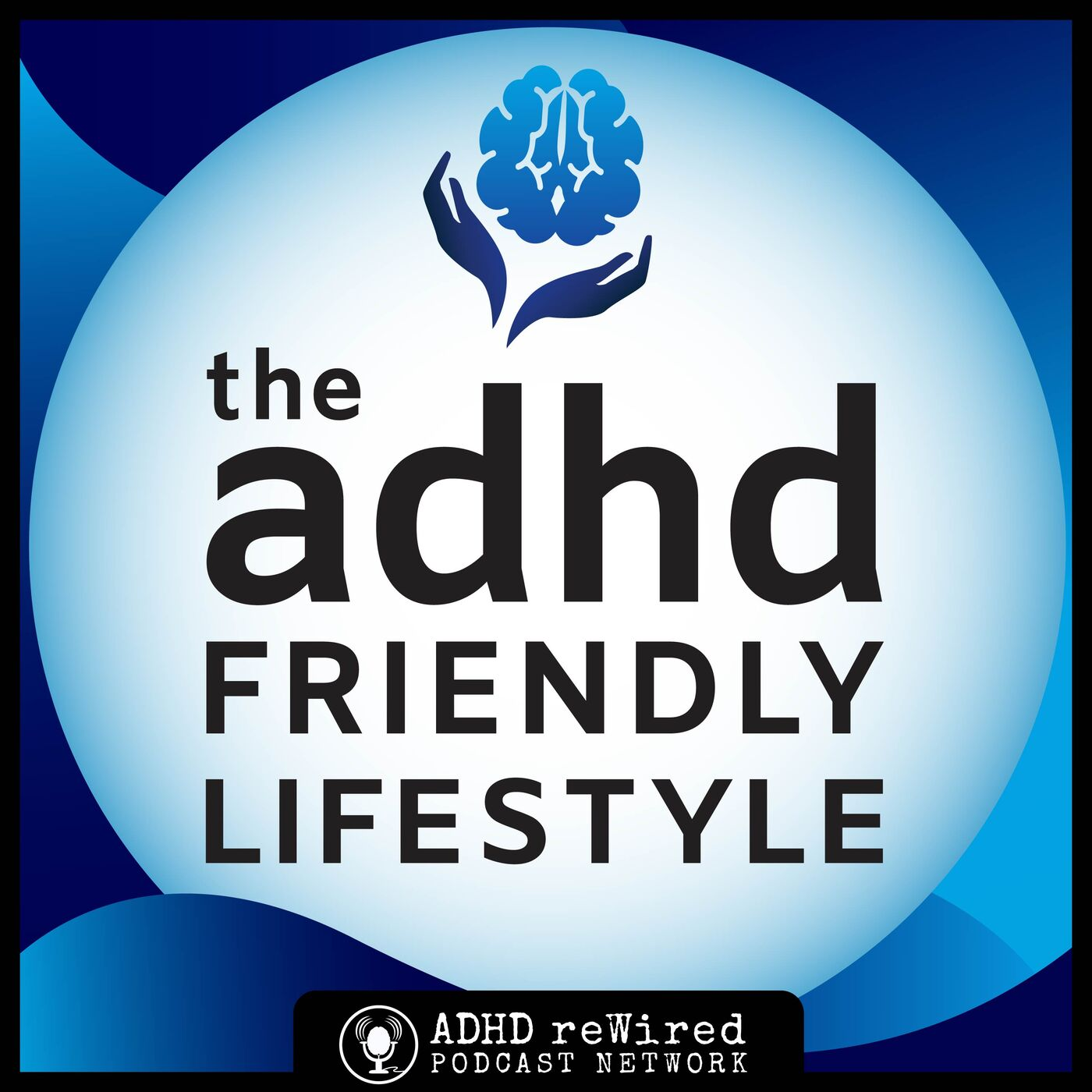 ADHD Friendly Lifestyle Teaser Episode