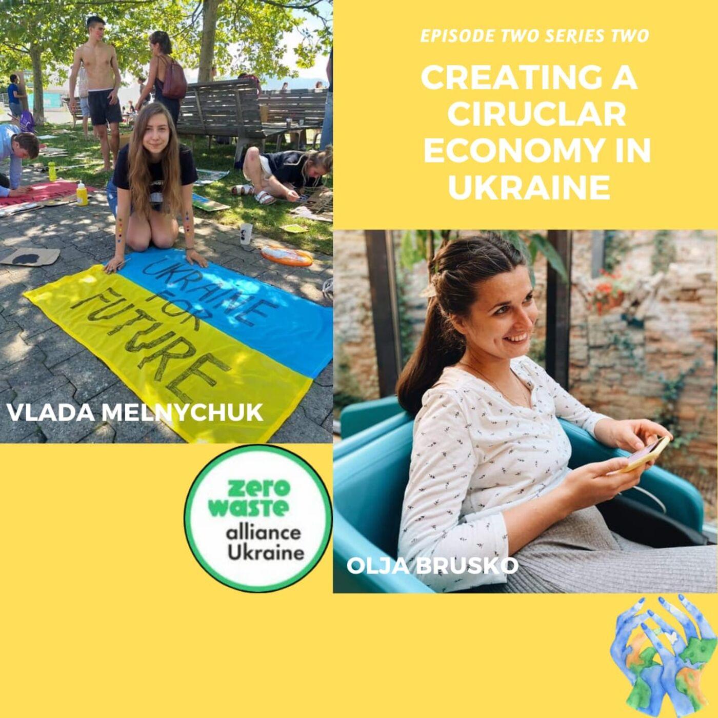 Creating a Circular Economy in Ukraine with Vlada Melnychuk and Olja Brusko