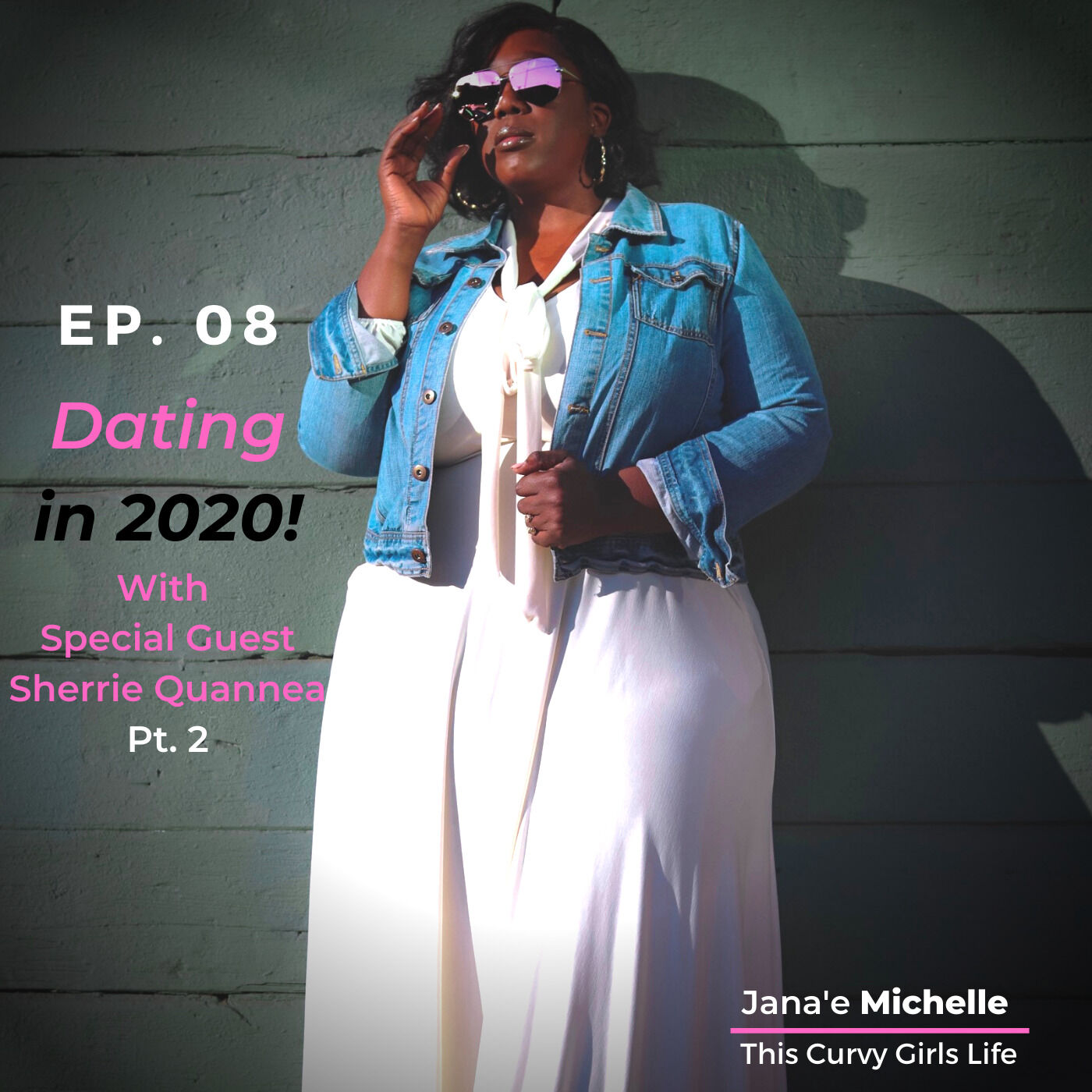 Black Women Dating in 2020 with Sherrie Quannea Pt.2