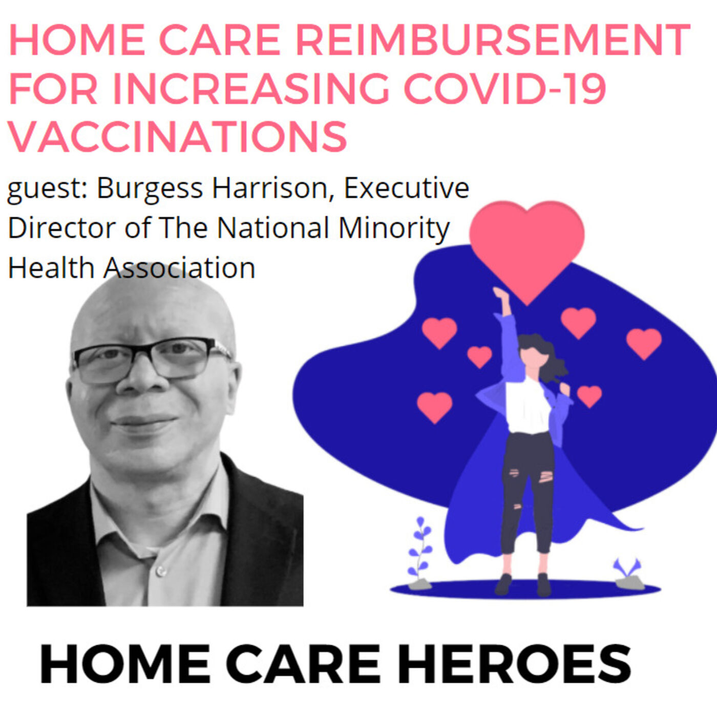 Home Care Reimbursement for increasing COVID-19 vaccinations with Burgess Harrison