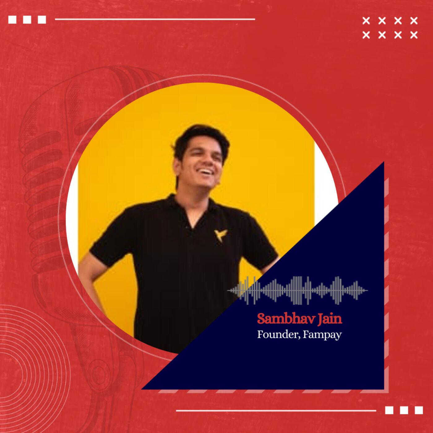 Fampay Founder on Fintech for GenZ, Funding ft. Sambhav Jain