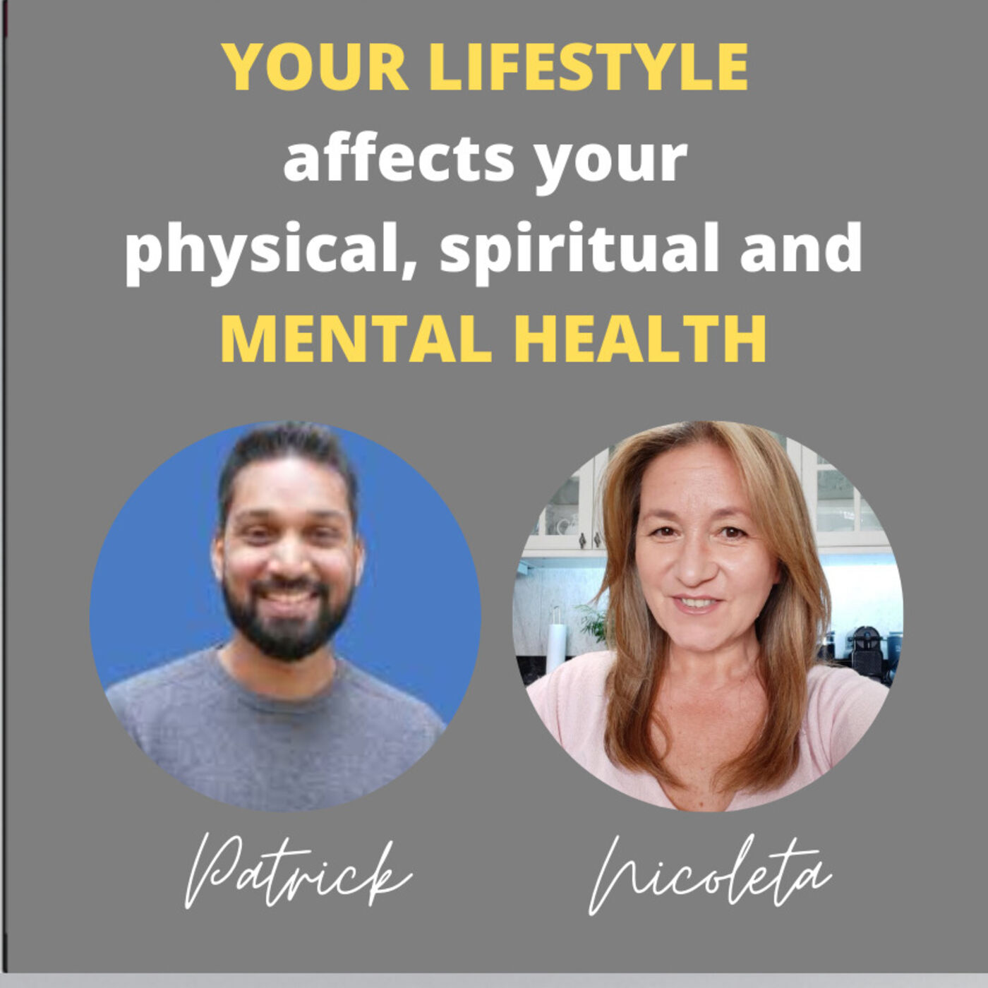 12 - When your lifestyle affects your physical, spiritual and mental health