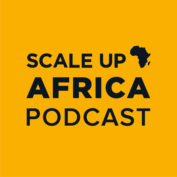 Scale Up Africa Podcast Artwork Image