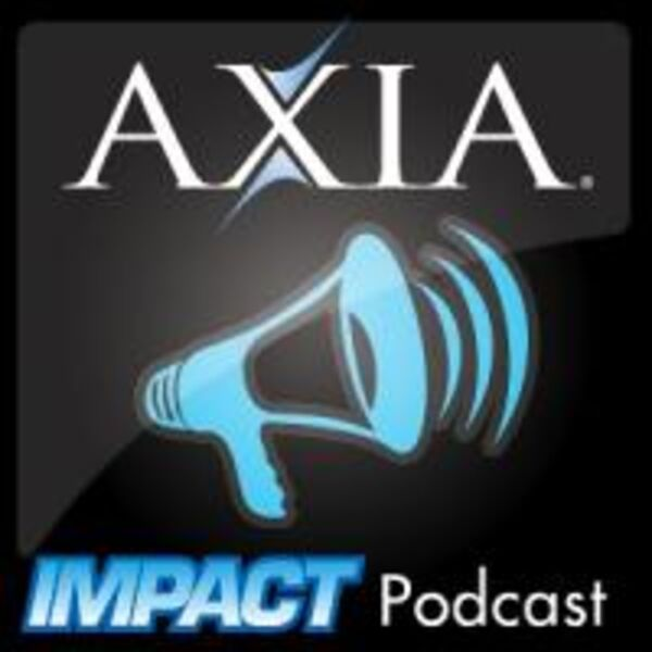Axia Impact Podcast Artwork Image
