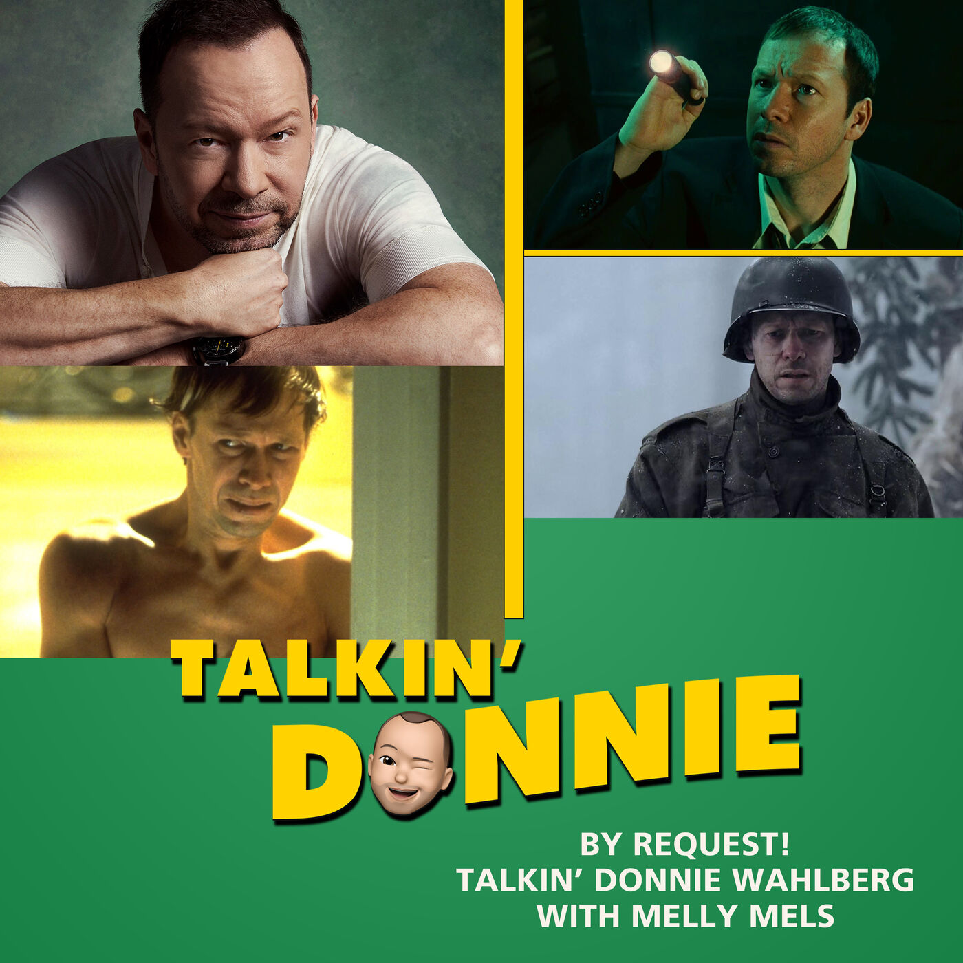 Talkin' Donnie!  By Baloney Nation request, the Donnie Wahlberg episode with Melly Mels!