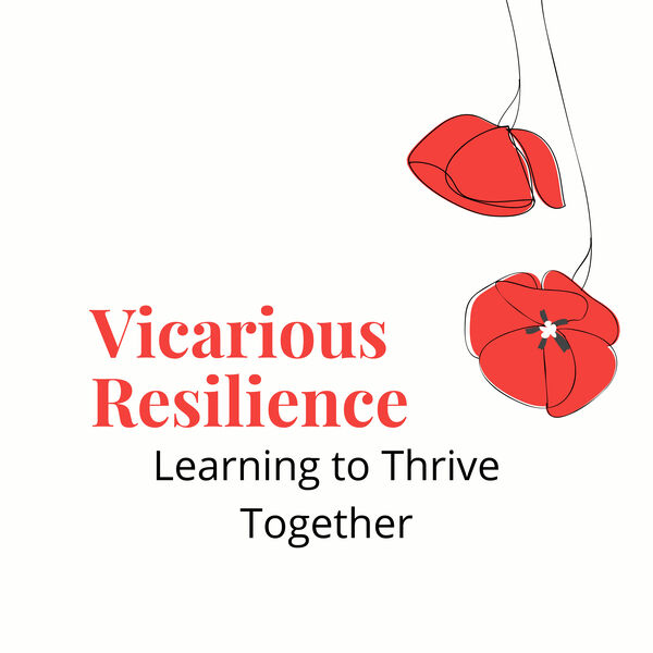 Vicarious Resilience Podcast Artwork Image