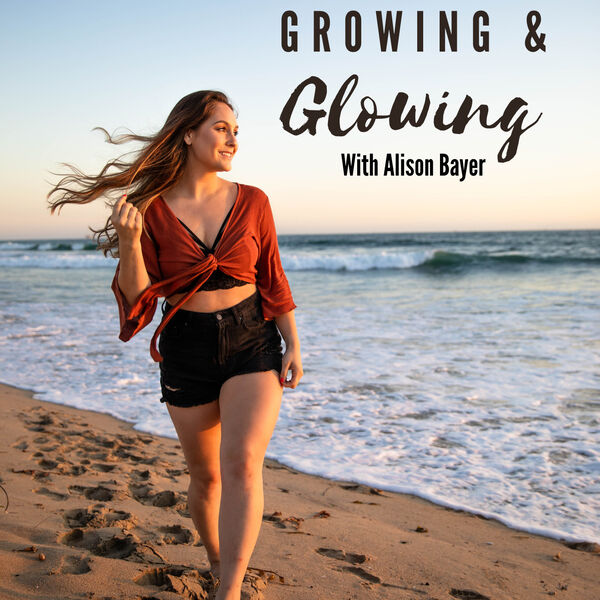 Growing & Glowing Podcast Artwork Image