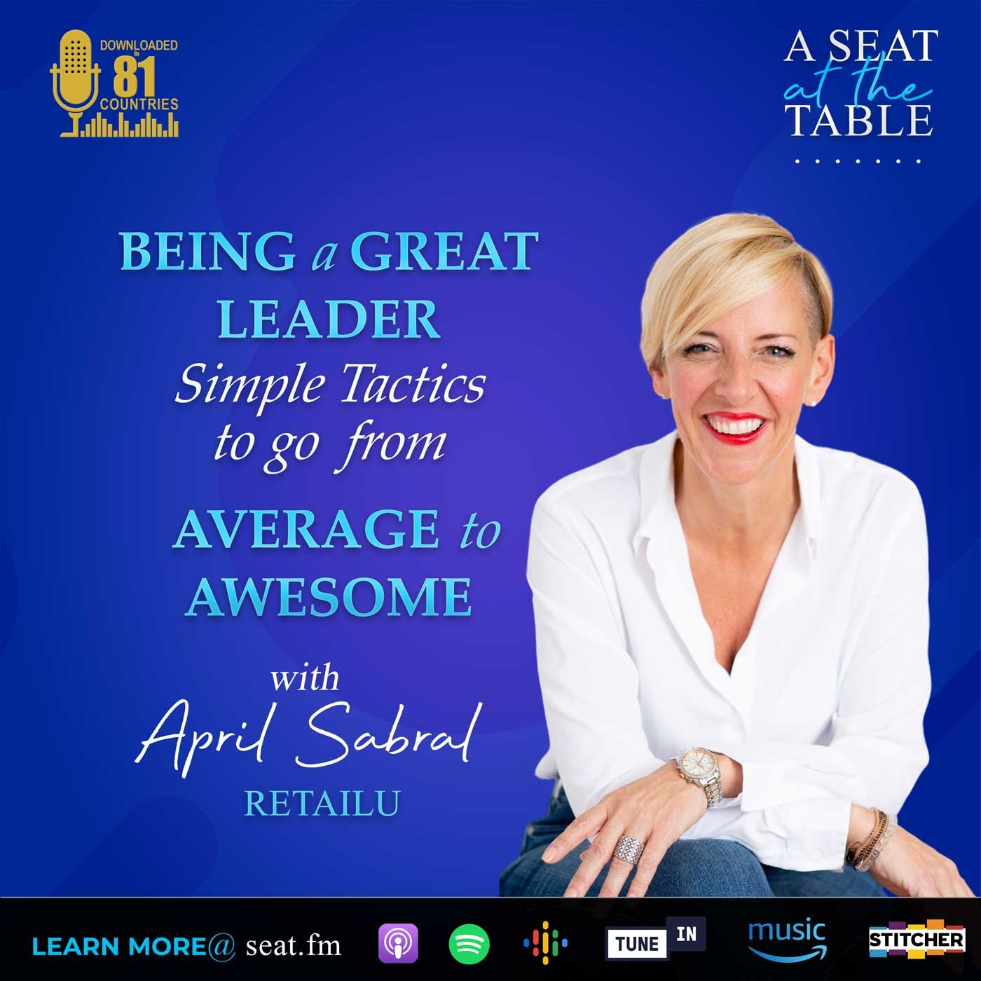 Being a Great Leader - Simple Tactics to Go from Average to Awesome!