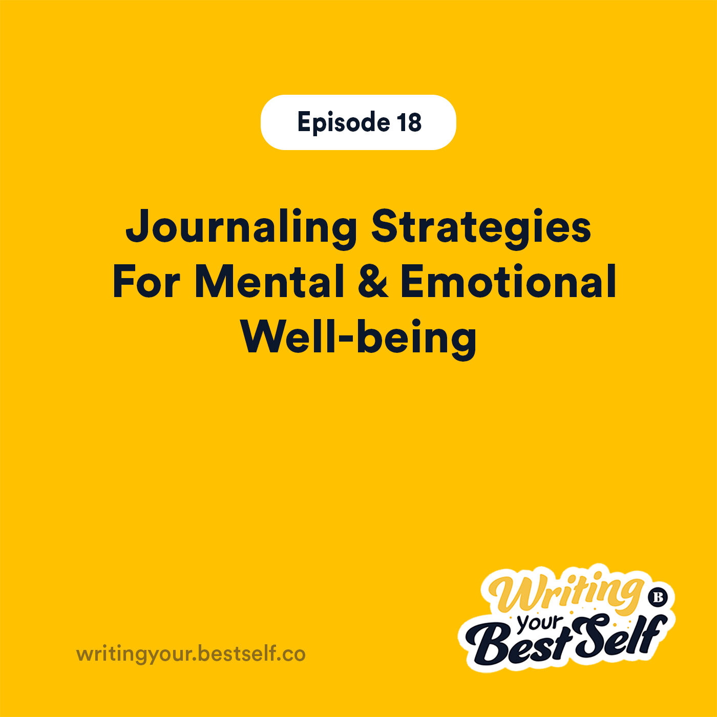 Journaling Strategies For Mental & Emotional Well-being