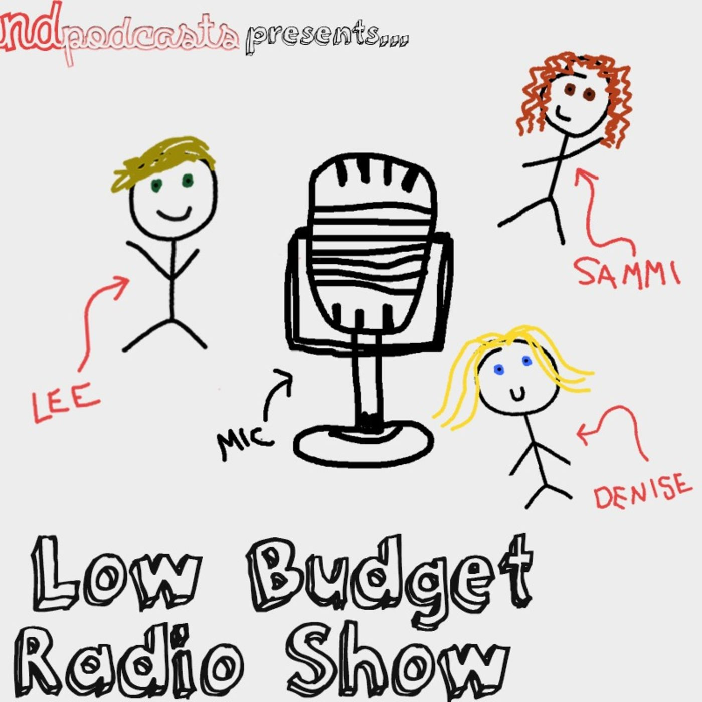 Disaster Popstartist - Low Budget Radio Show Ep. 11