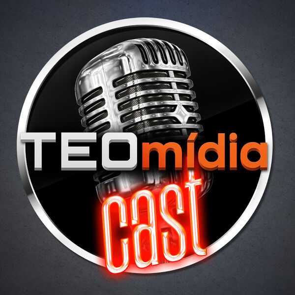 TEOmídia Cast Podcast Artwork Image
