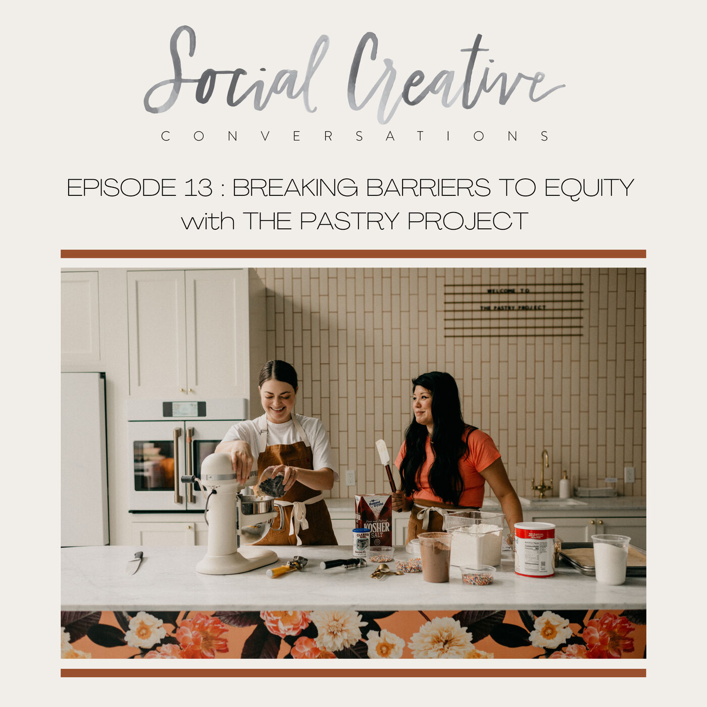 Removing Barriers & Empowering Equity : Meet The Pastry Project