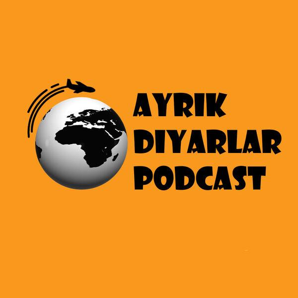 Ayrık Diyarlar  Podcast Artwork Image