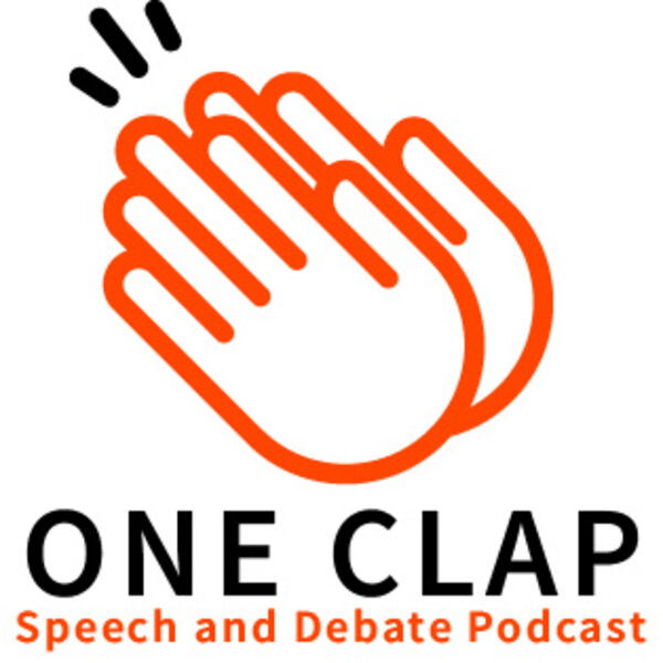 One Clap Speech and Debate Podcast Podcast Artwork Image