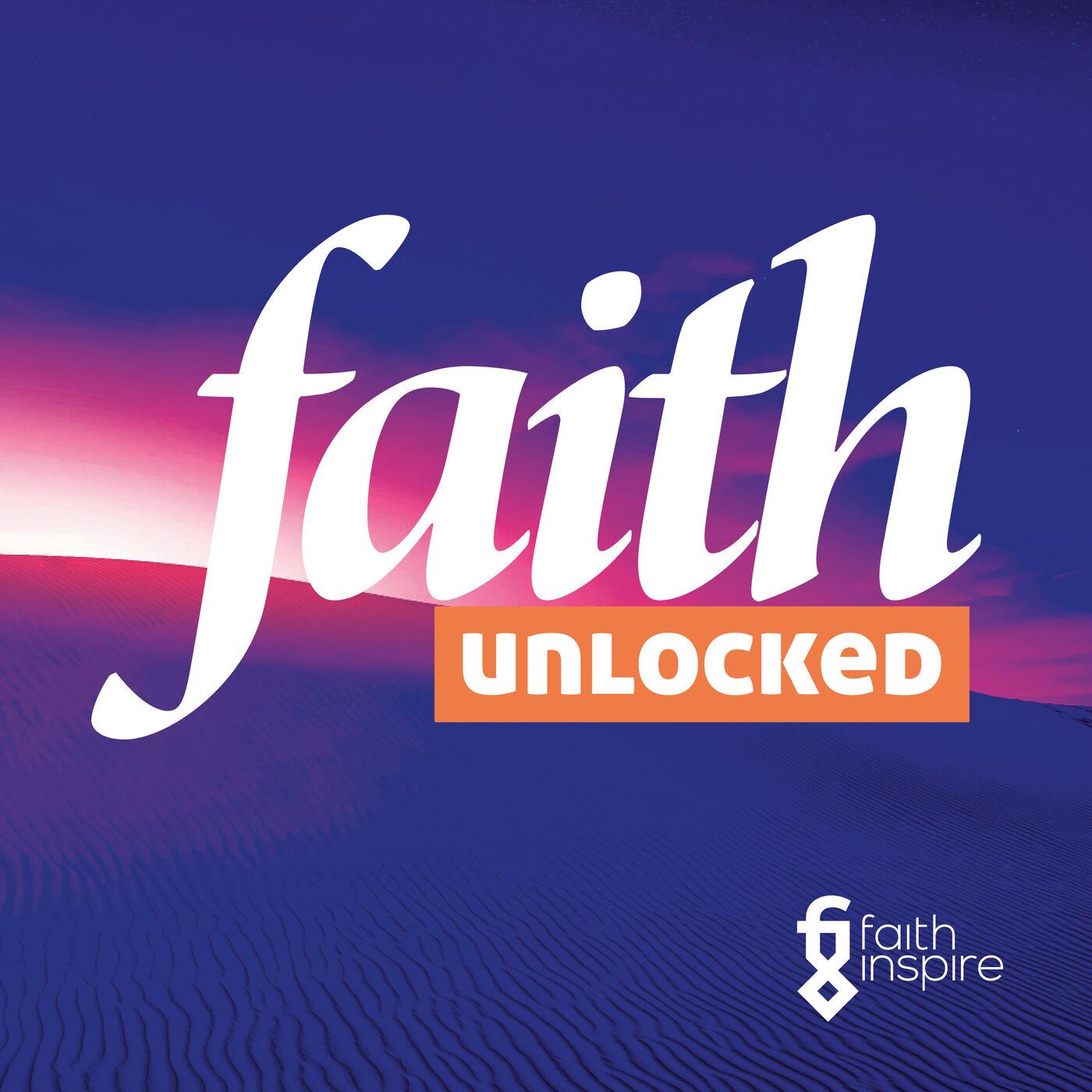Faith Inspire (Faith Unlocked) - Ambassador Ebrahim Rasool
