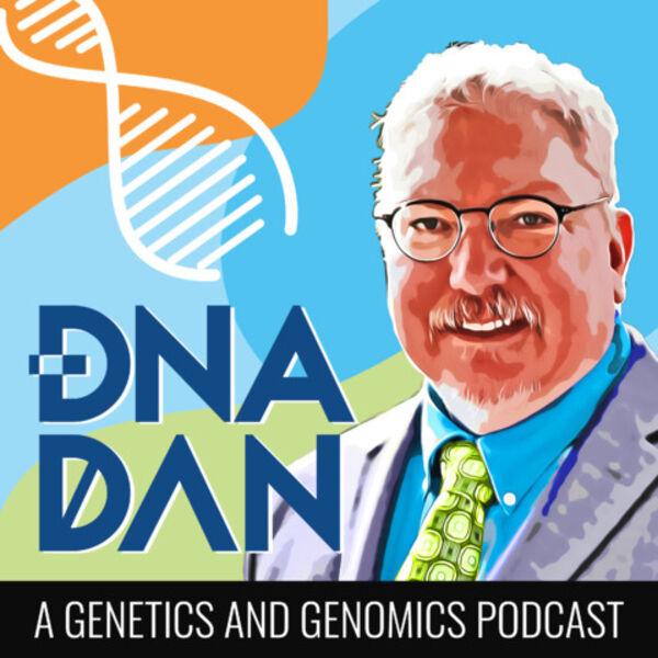 DNA Dan - A Genetics & Genomics Podcast Podcast Artwork Image
