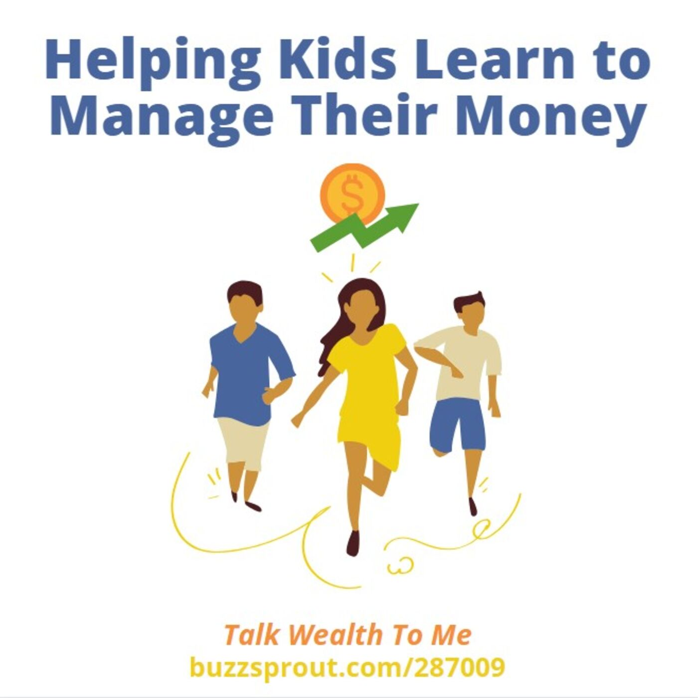 Helping Kids Learn to Manage Their Money