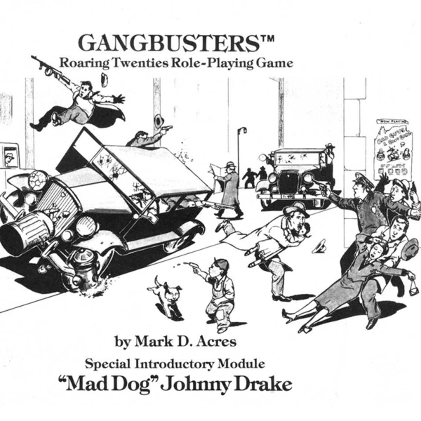"Gangbusters ""Mad Dog Johnny Drake"""