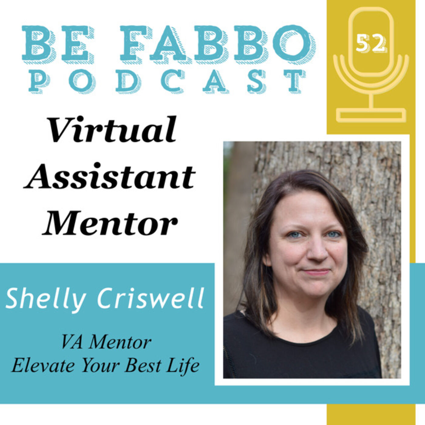 52: Virtual Assistant Mentor- Shelly Criswell