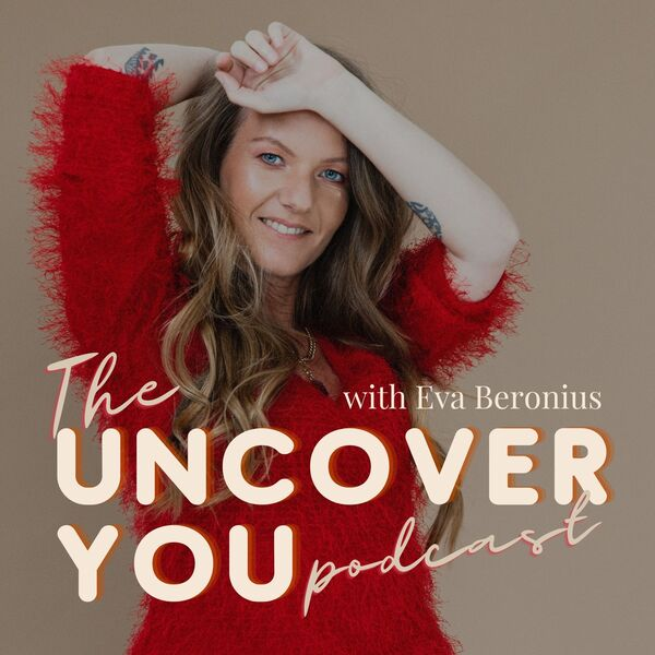 The Uncover YOU podcast Podcast Artwork Image