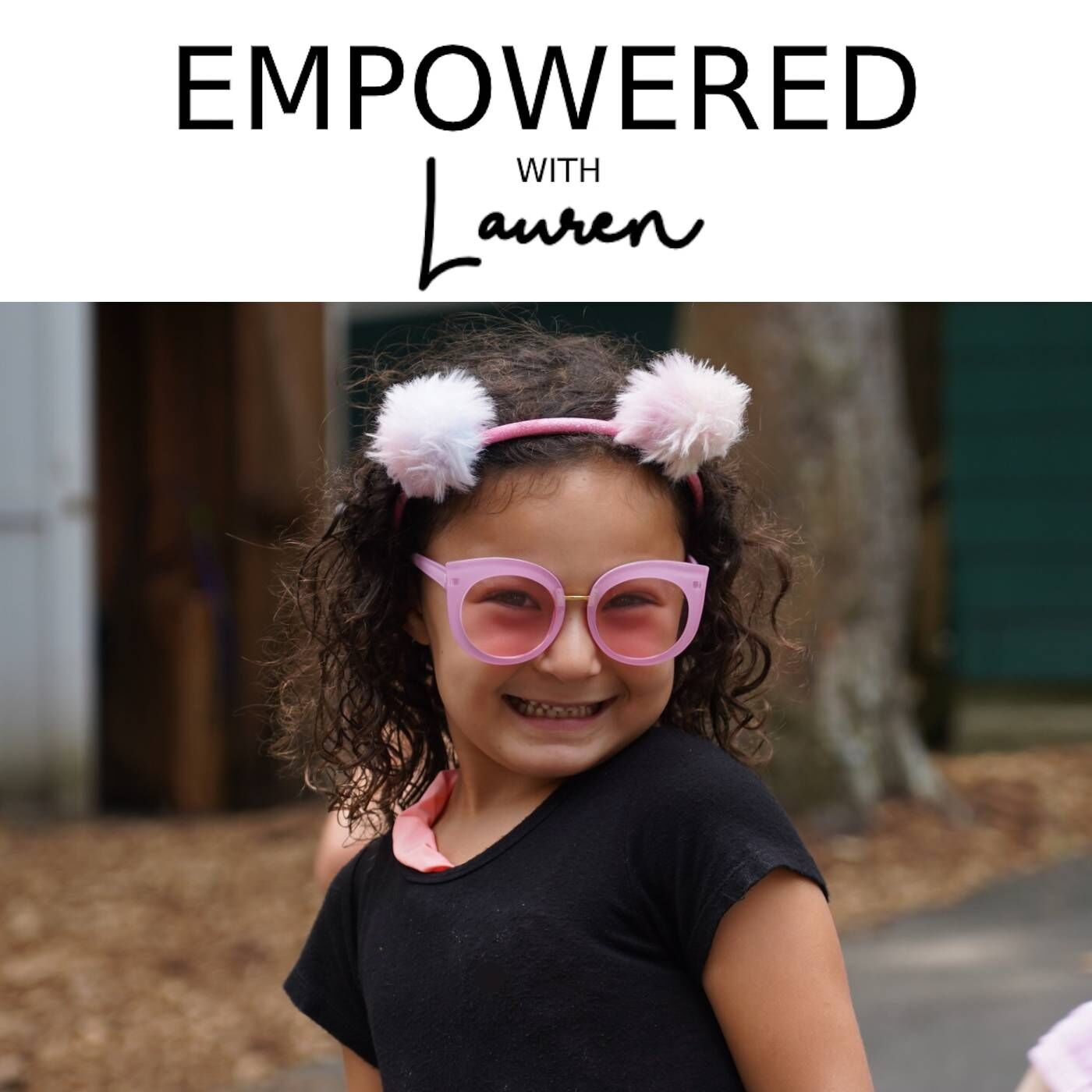 Empowered with Lauren Show 10