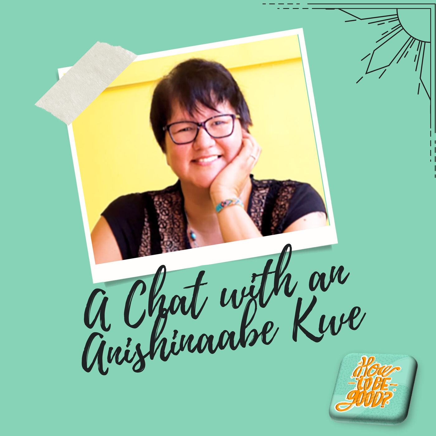 A chat with an Anishinaabe Kwe (Ojibway Woman)
