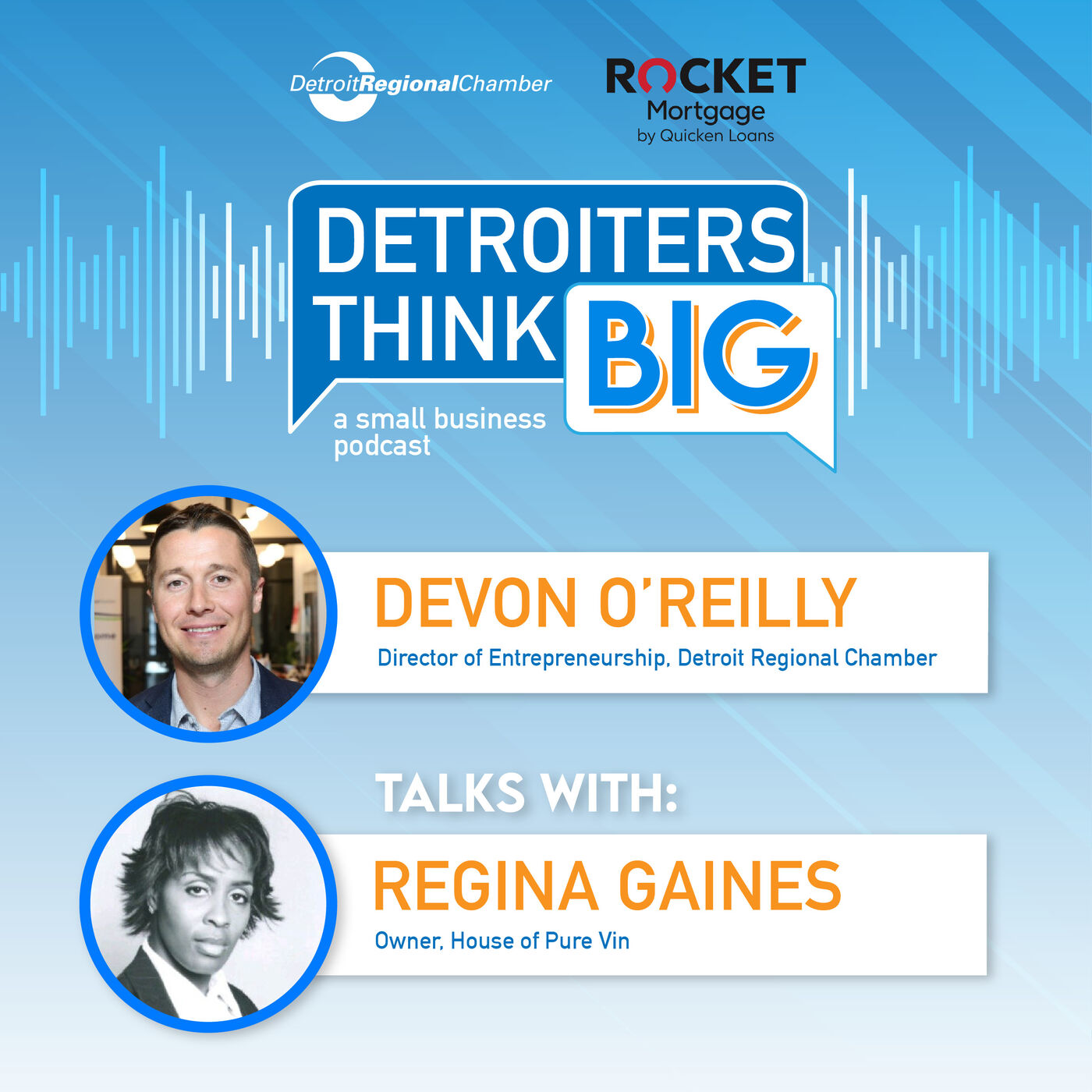 Detroiters Think Big: A Small Business Podcast | Regina Gaines of House of Pure Vin