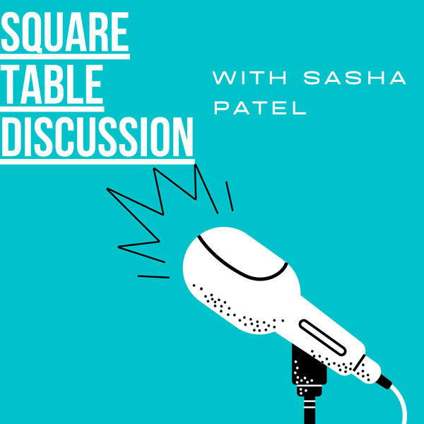 Square Table Discussion Podcast Artwork Image