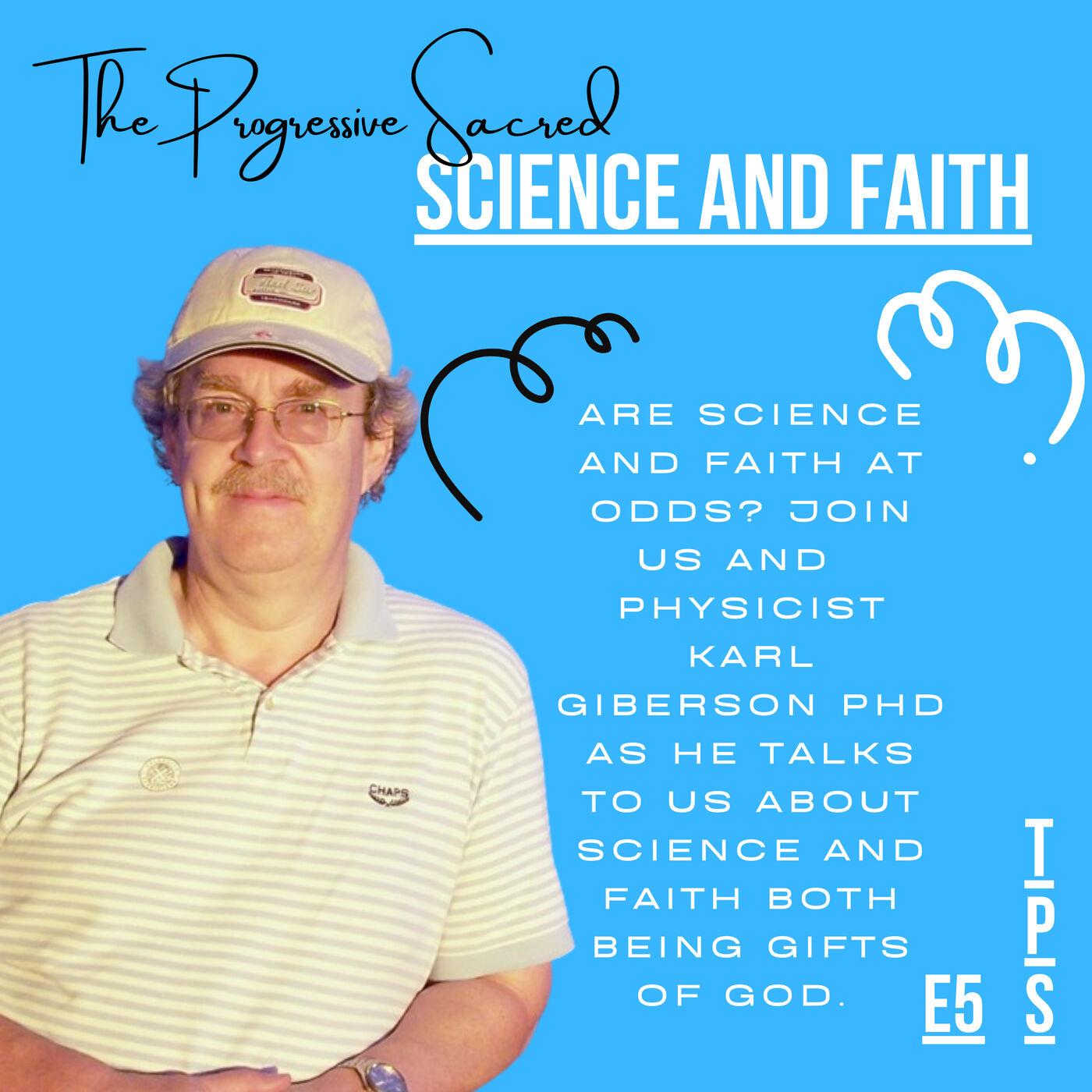 Science and Faith Pt. 1