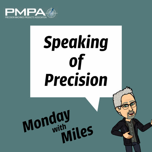 Speaking of Precision Podcast: Monday With Miles Podcast Artwork Image