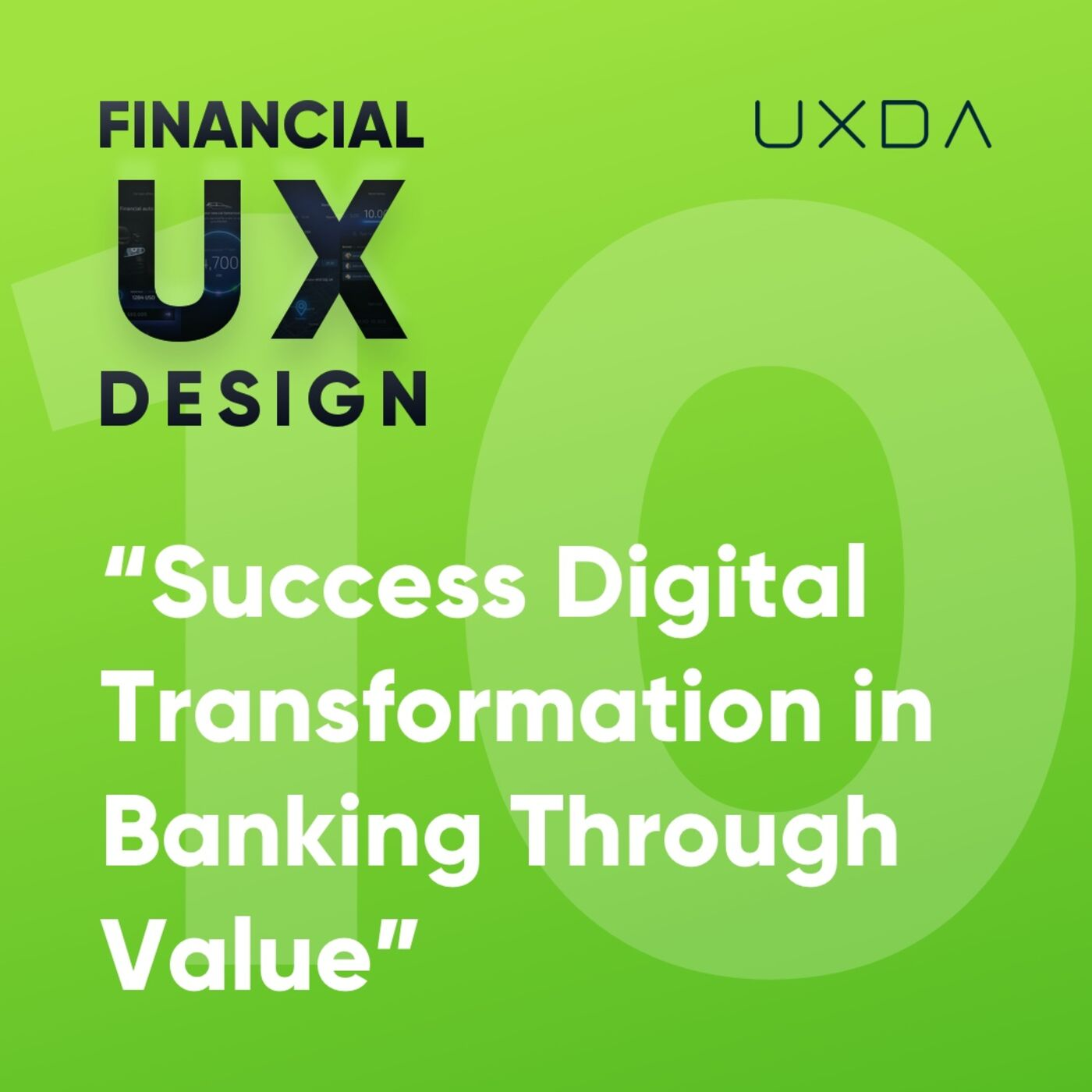 #10 Ensure Successful Digital Transformation in Banking and Fintech Through Value
