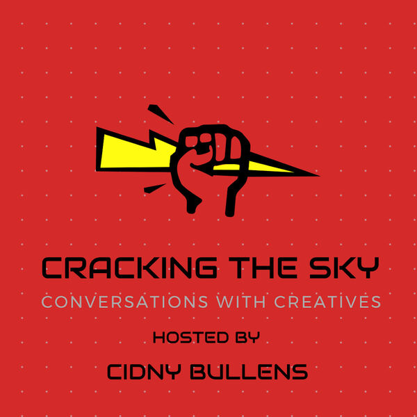 Cracking The Sky-Conversations With Creatives  Podcast Artwork Image
