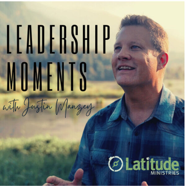 Leadership Moments with Justin Manzey Podcast Artwork Image