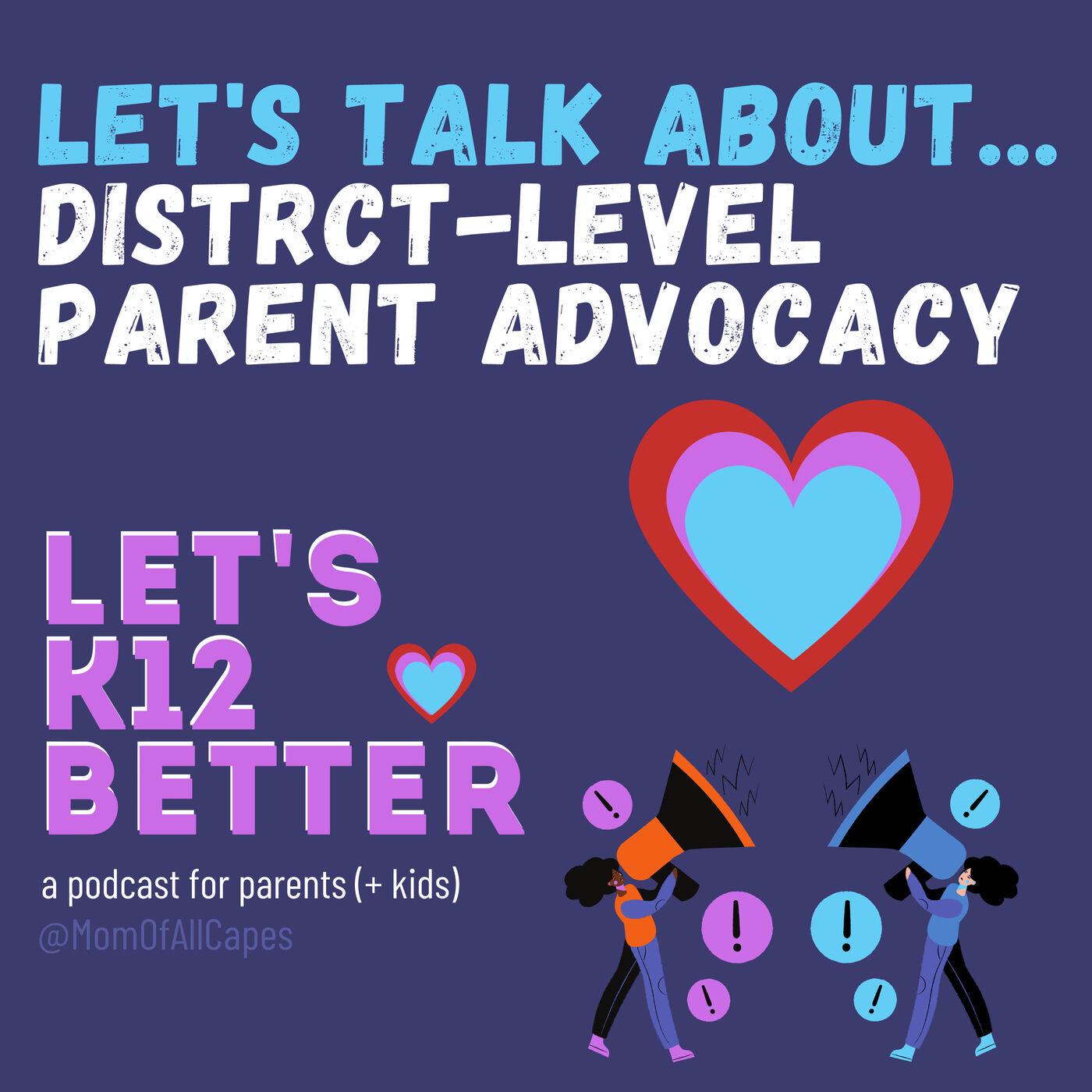 Let's Talk About... District-Level Parent Advocacy
