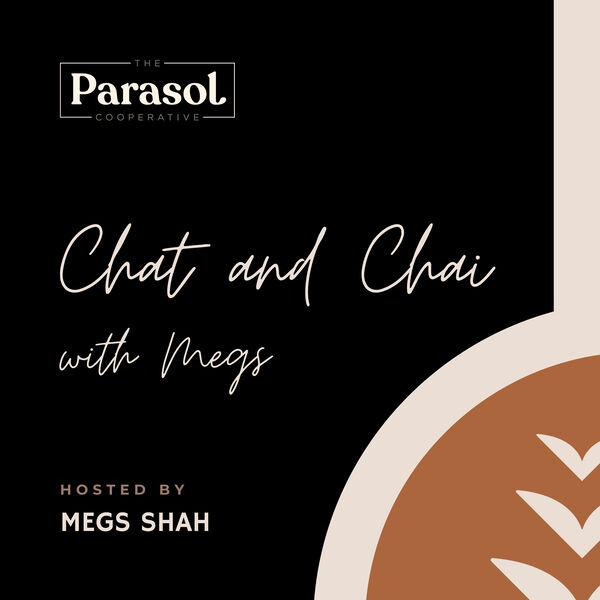 Chat and Chai with Megs Podcast Artwork Image