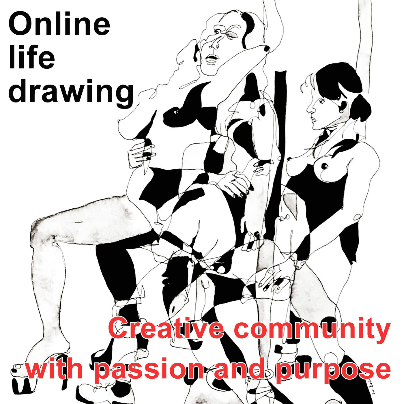 Online life drawing. Creative community with passion and purpose.